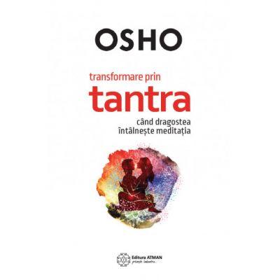 Transformare prin Tantra-Osho