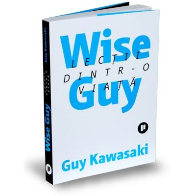 Wise guy|Lectii dintr-o viata