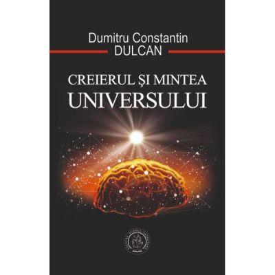 Creierul si mintea universului-Constantin Dulcan