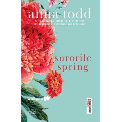 Surorile Spring-Anna Todd