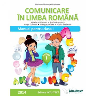 Comunicare in limba romana-Manual clasa I, semestrul I