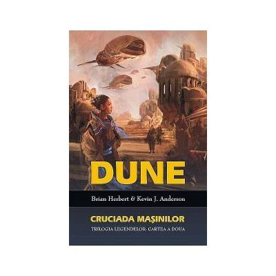 Dune|Cruciada masinilor-Brian Herbert