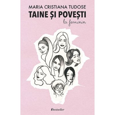 Taine si povesti la feminin-Maria Cristina Tudose