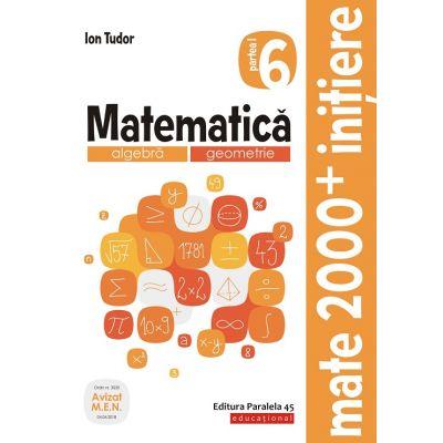 Mate 2000 Initiere(ed. 2020)-Caiet de lucru pentru clasa VI