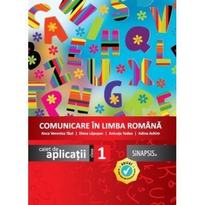 Comunicare in limba romana-Caiet de aplicatii pentru clasa I