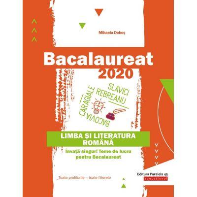 Limba si literatura romana-BAC 2020