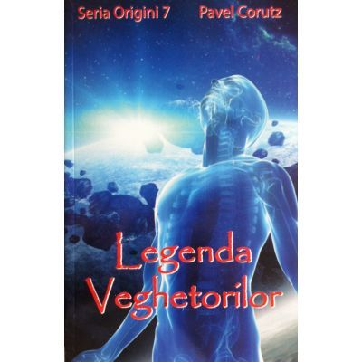 Legenda veghetorilor-Pavel Corutz
