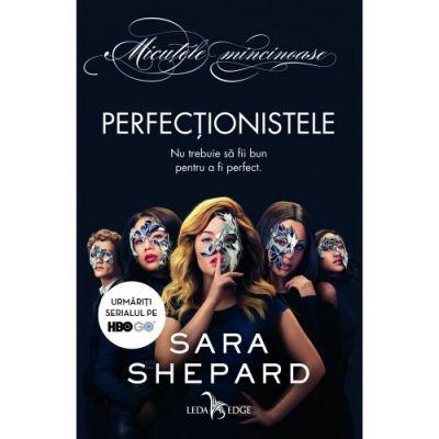 Perfectionistele-Sara Shepard