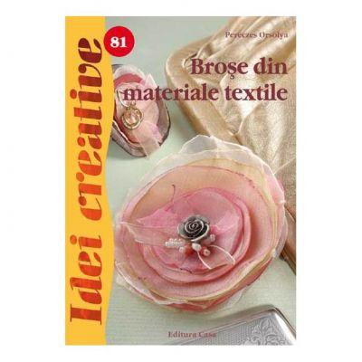 Idei creative 81 - Brose din materiale textile