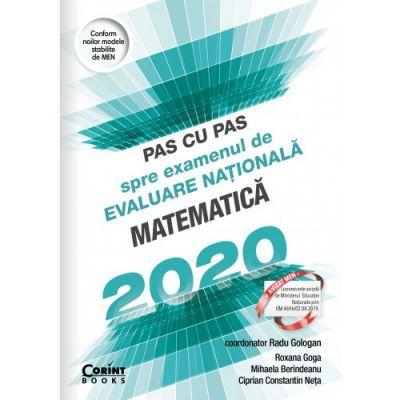 Pas cu pas spre examenul de evaluare națională - Matematică 2020
