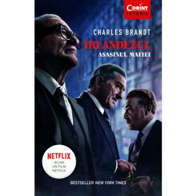Irlandezul | Asasinul mafiei - Charles Brandt