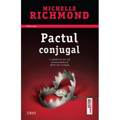 Pactul conjugal - Michelle Richmond