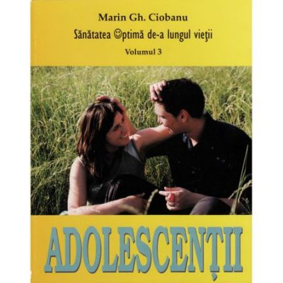 Adolescentul - Maria Gh. Ciobanu