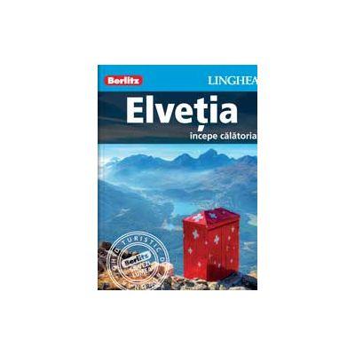 Elvetia - Ghid de calatorie Berlitz