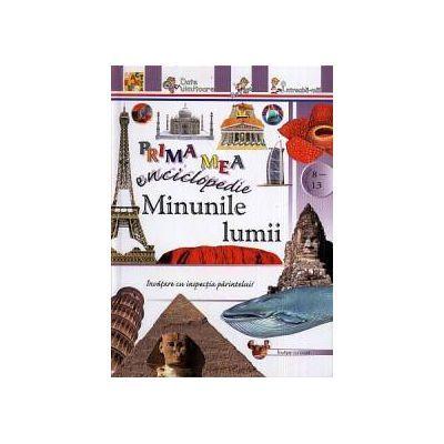 Prima mea enciclopedie - Minunile lumii