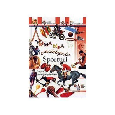 Prima mea enciclopedie - Sporturi