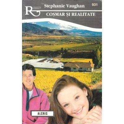Cosmar si realitate - Stephanie Vaughan