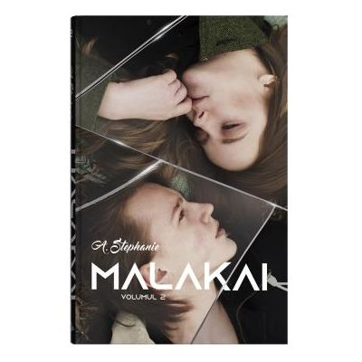 Malakai vol. 2 - A. Stephanie