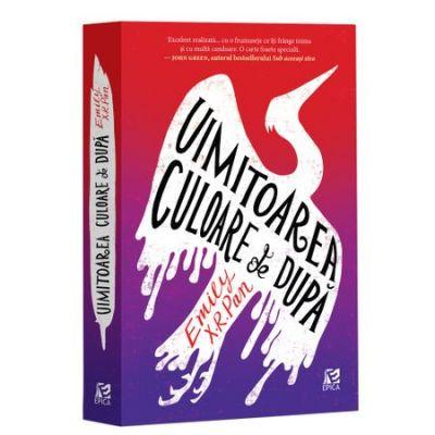 Uimitoarea culoare de dupa - Emily X. R. Pan