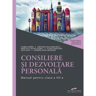 Consiliere si dezvoltare personala - Manual pentru clasa VII