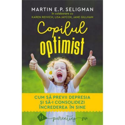 Copilul optimist - Martin E. P. Seligman
