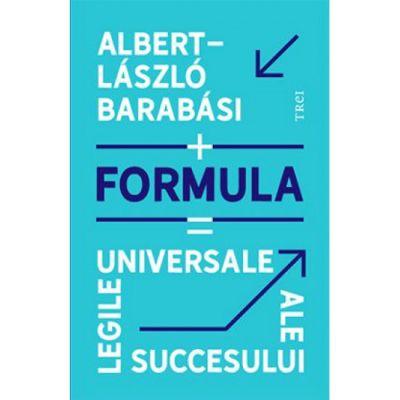 Formula   Legile universale ale succesului - Albert-Laszlo Barabasi