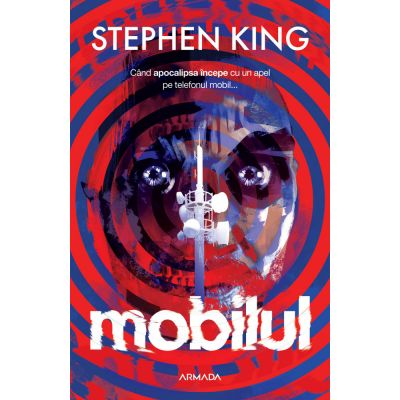 Mobilul - Stephen King