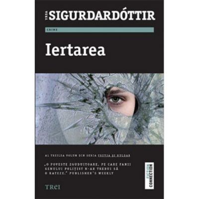 Iertarea - Yrsa Sigurdardottir