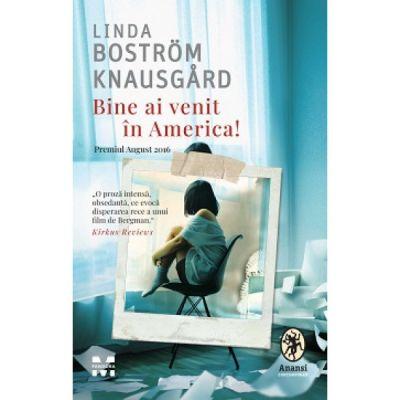 Bine ai venit in America! - Linda Knausgard