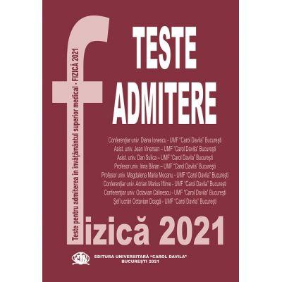 Fizica 2021 - Teste grila pentru admitere UMF Carol Davila