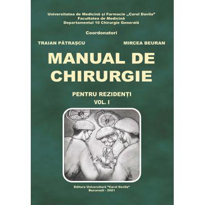 Manual de chirurgie (pentru rezidenti) vol. 1 - Mircea Beuran