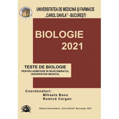 Teste grila pentru admitere in invatamantul superior medical-Biologie(ed. 2021)