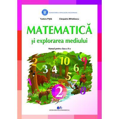 Matematica si explorarea mediului - Manual pentru clasa II